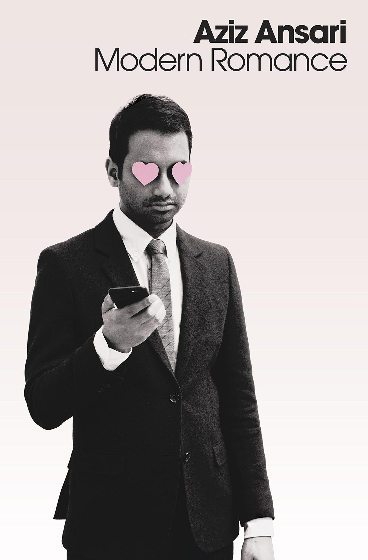 "NONFICTION: ""Modern Romance"" by Aziz Ansari and Eric Klinenberg"