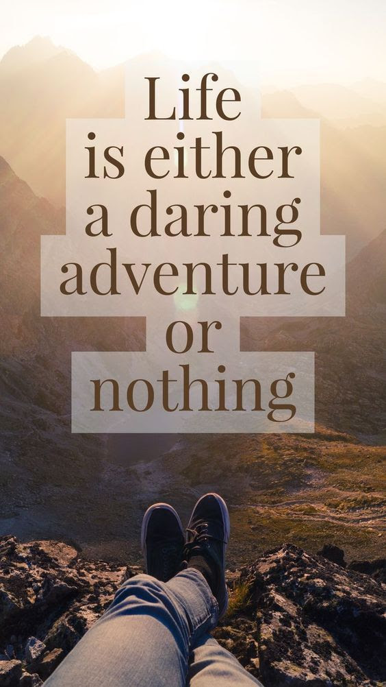 Life Is Either A Daring Adventure Or Nothing Pictures Photos And