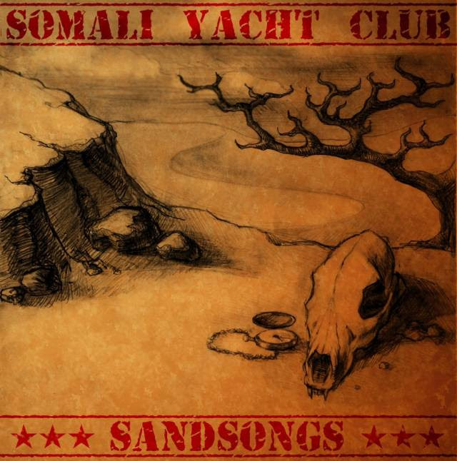 Somali Yacht Club - Sandsongs Album Cover