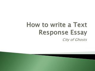 How to write a text response essay structure