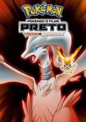 Pokémon: Black: Victini and Reshiram | filmes-netflix.blogspot.com.br