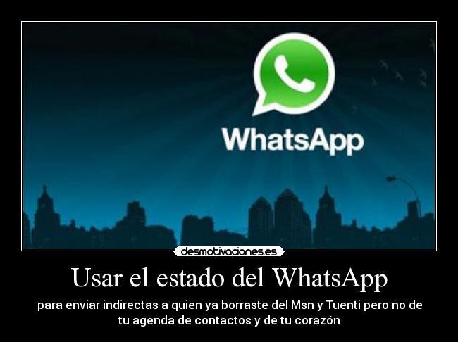 Usar El Estado Del Whatsapp Desmotivaciones