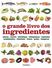 Resultado de imagem para o grande livro dos ingredientes