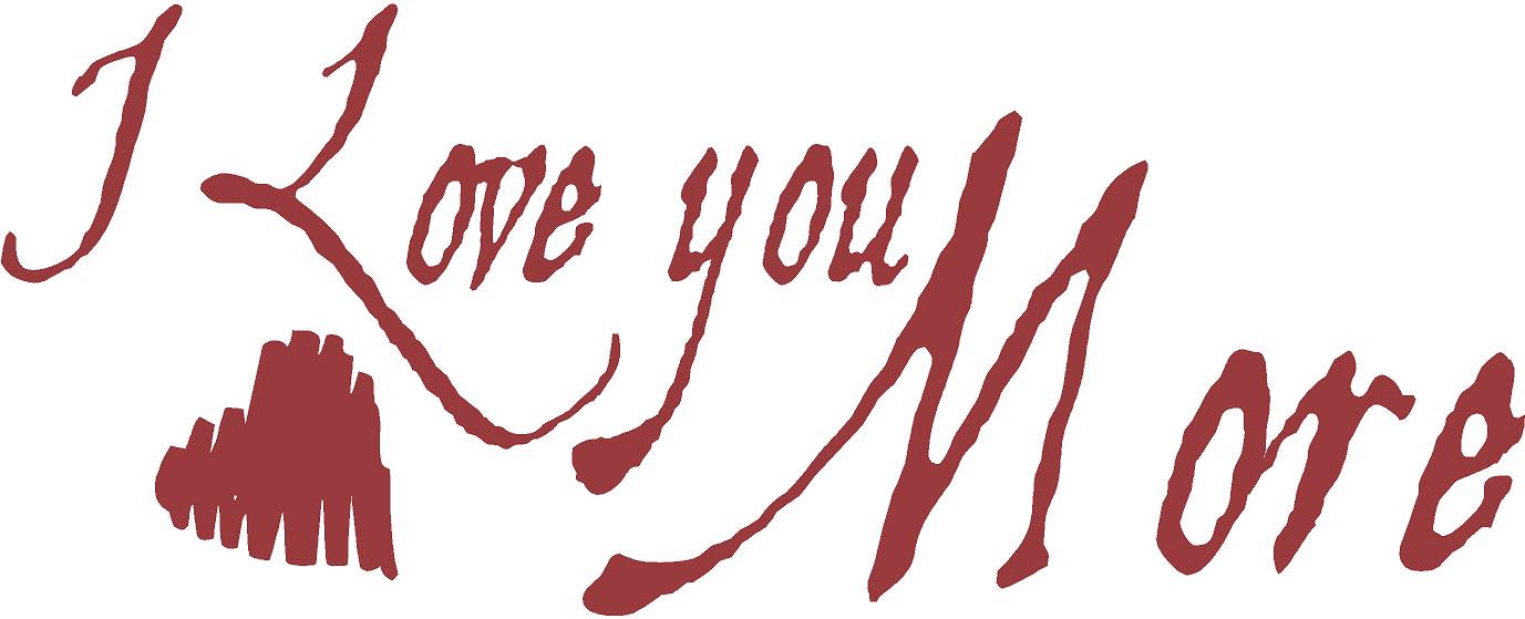 I Love You More Beautiful Wall Decals