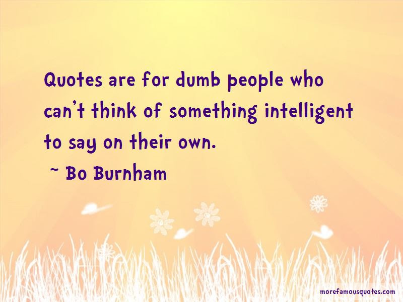 Intelligent Dumb Quotes Top 16 Quotes About Intelligent Dumb From