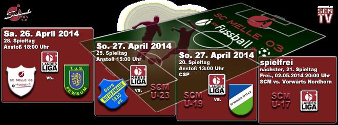 SC MELLE 03 Fußball Saison 2013 - 2014 - Landesliga 28. Spieltag SC MELLE 03 gegen TuS Pewsum, SCM U-23 Kreisliga Süd 25. Spieltag bei Spvg. Niedermark, U-19 Landesliga 20. Spieltag gegen SV Vorwärts Nordhorn, SCM U-17 Landesliga spielfrei