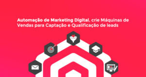 Como estruturar Automação de Marketing digital para Afiliado
