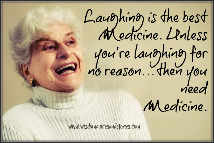 Laughing Is The Best Medicine Wisdom Quotes Stories