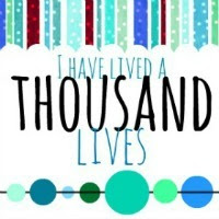 I Have Lived a Thousand Lives