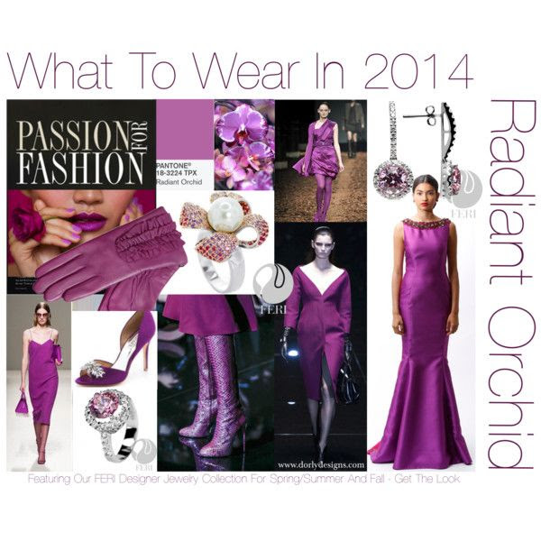 """Hot Colour Trend for 2014: Radiant Orchid"" by #dorlydesigns on Polyvore What To Wear in 2014? The Colour of The Year! Radiant Orchid featuring our gorgeous #FERI designer jewelry line for Spring/Summer and Fall."
