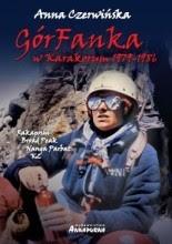 GórFanka. W Karakorum 1979 - 1986 - Anna Czerwińska