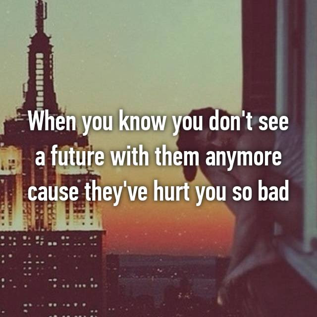 This Is How You Know When Its Time To Move On From Someone You Love
