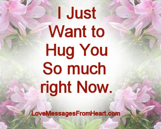 Cute Hug Quotes Love Messages From The Heart