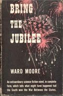 Bring the Jubilee by Ward Moore