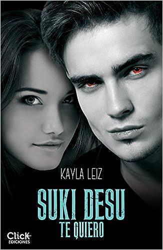Portada del libro Suki Deku, Te quiero de la autora Kayla Leiz