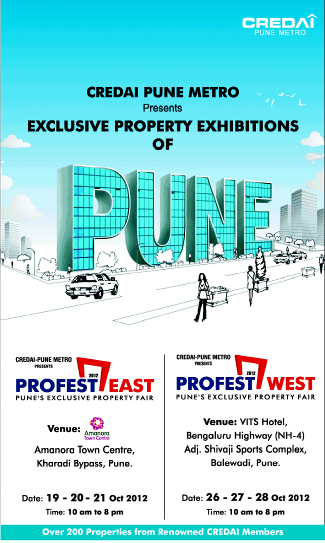 Pune Property Exhibition - CREDAI Pune Metro - PROFEST East 2012 - Amanora Town Centre - Hadapsar Kharadi Bypass - 19 - 21 October 2012 - 10 am to  8 pm
