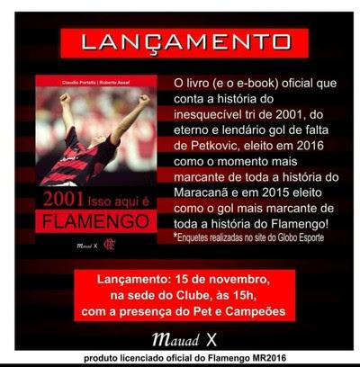 """""""Isso aqui é Flamengo"""" será lançado na Gávea, às 15h desta terça (Foto: Divulgação)"""