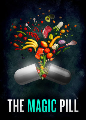 Magic Pill, The