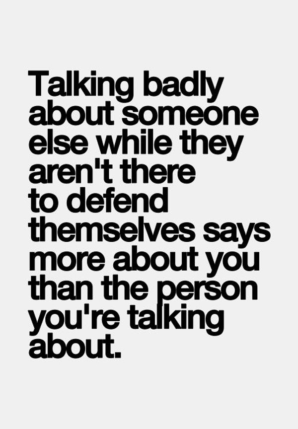 Quotes About People Talking About You 92 Quotes
