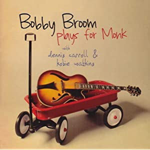 Bobby Broom Plays For Monk cover