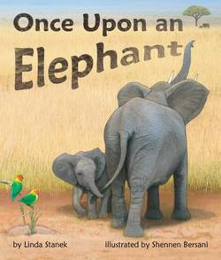 Once Upon An Elephant by Linda Stanek (children's book)