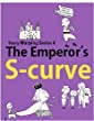 The Emperor's S-Curve (Story Warping Book 3)