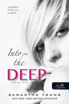 Samantha Young - Into the Deep - Mély víz (Mélyvíz 1.)