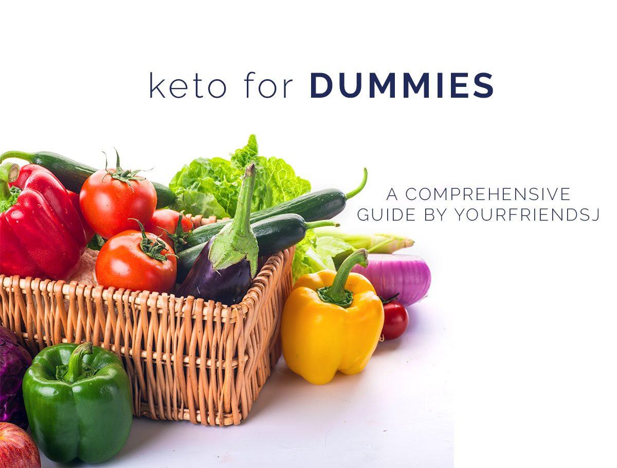 Keto for Dummies- The Ketogenic Diet Explained | YOURFRIENDSJ