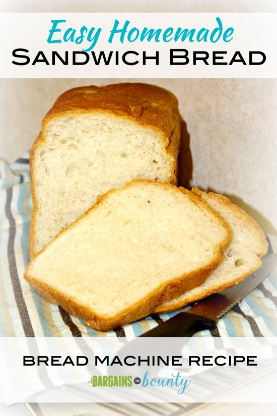 Recipe: Easy Homemade Sandwich Bread (bread machine ...