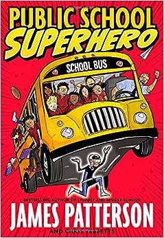 Public School Superhero by James Patterson book cover