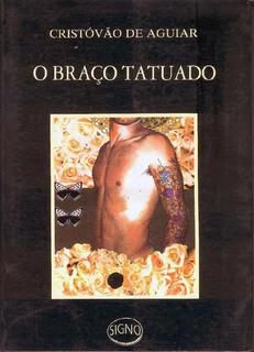 O Braço Tatuado Narrativa Militar Aplicada