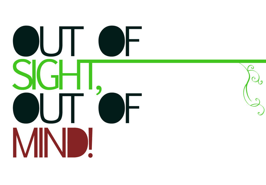 Imágenes De What It Means Out Of Sight Out Of Mind