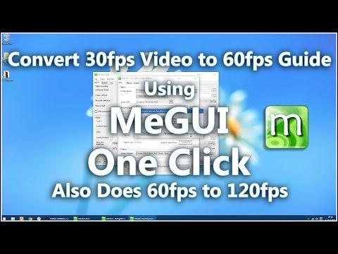 Eyerex: Convert 30fps Video to 60fps Guide Using MeGUI