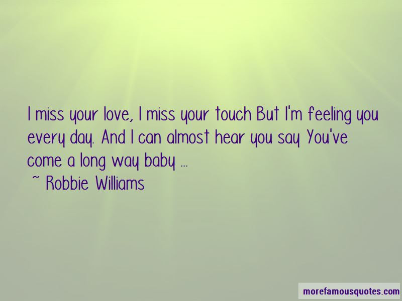 Love The Way You Touch Me Quotes Top 42 Quotes About Love The Way