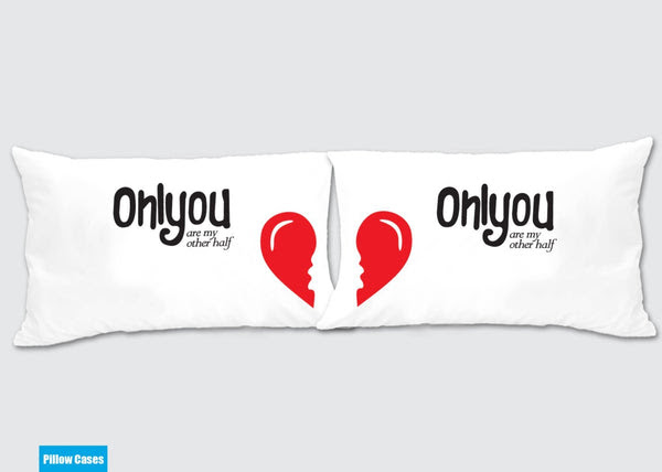 Only You Are My Other Half Matching Pillow Cases Awesome Gift For