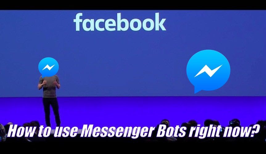 use messenger bots right now