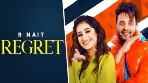 रिग्रेट REGRET Lyrics - R NAIT | New Punjabi Songs Lyrics 2020