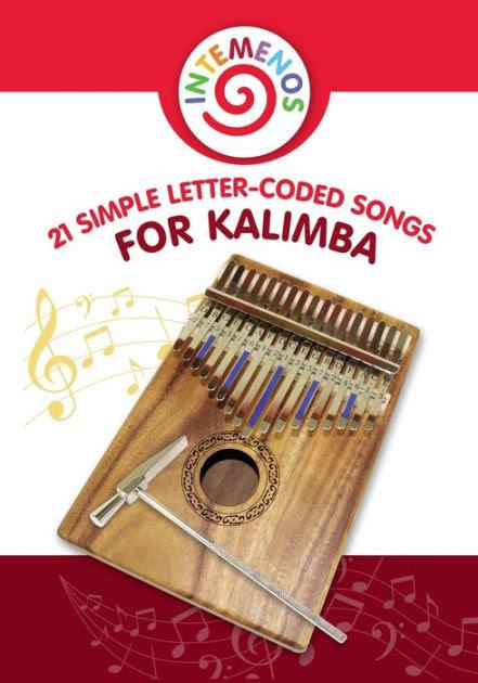 21 Simple Letter Coded Songs For Kalimba Kalimba Sheet Music For Beginners By Helen Winter Paperback Barnes Noble