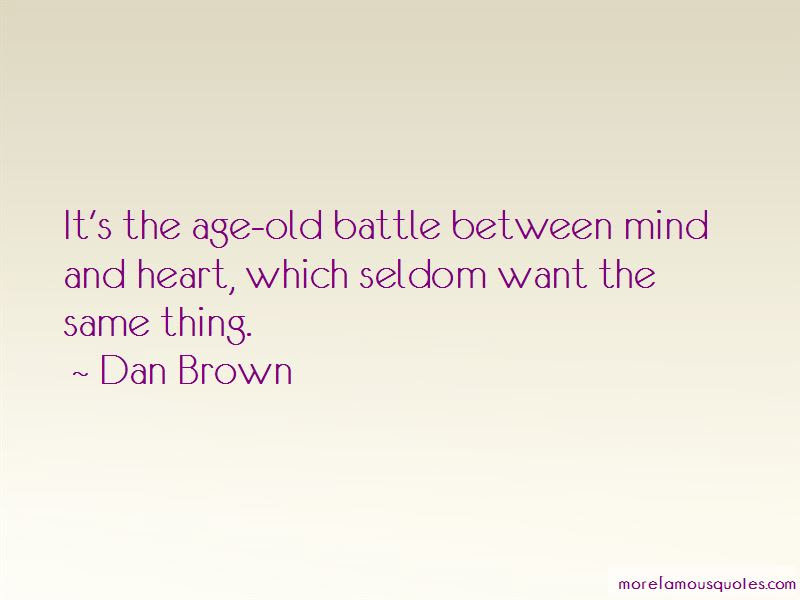 Quotes About The Battle Between Heart And Mind Top 2 The Battle