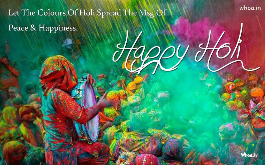 Happy Holi Greetings With Message Of Peace And Happiness