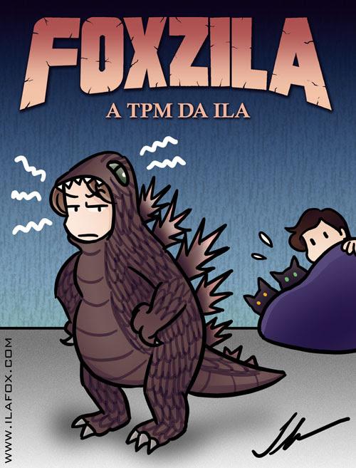 Foxzila, a TPM da Ila, ilustração by ila fox