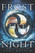 Title: Frost Like Night, Author: Sara Raasch