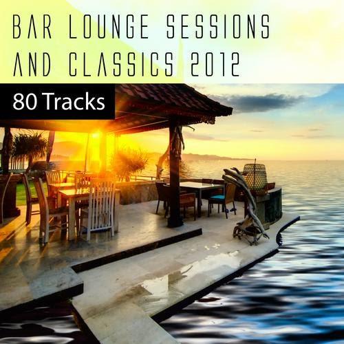 Bar Lounge Sessions Classics 2011 80 Tracks Sa Trincha