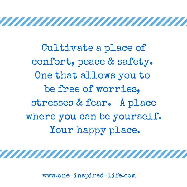 Quotes About Finding Your Happy Place 13 Quotes