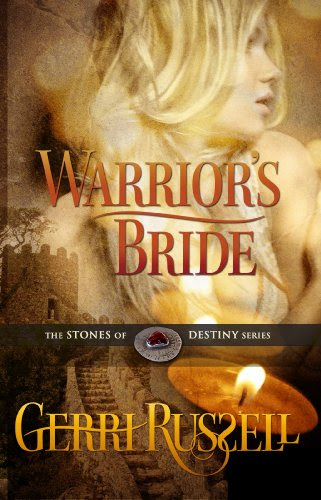 Warrior's Bride (The Stone of Destiny Series) by Gerri Russell