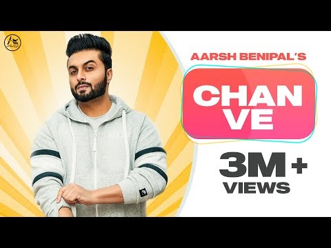 CHAN VE LYRICS – AARSH BENIPAL