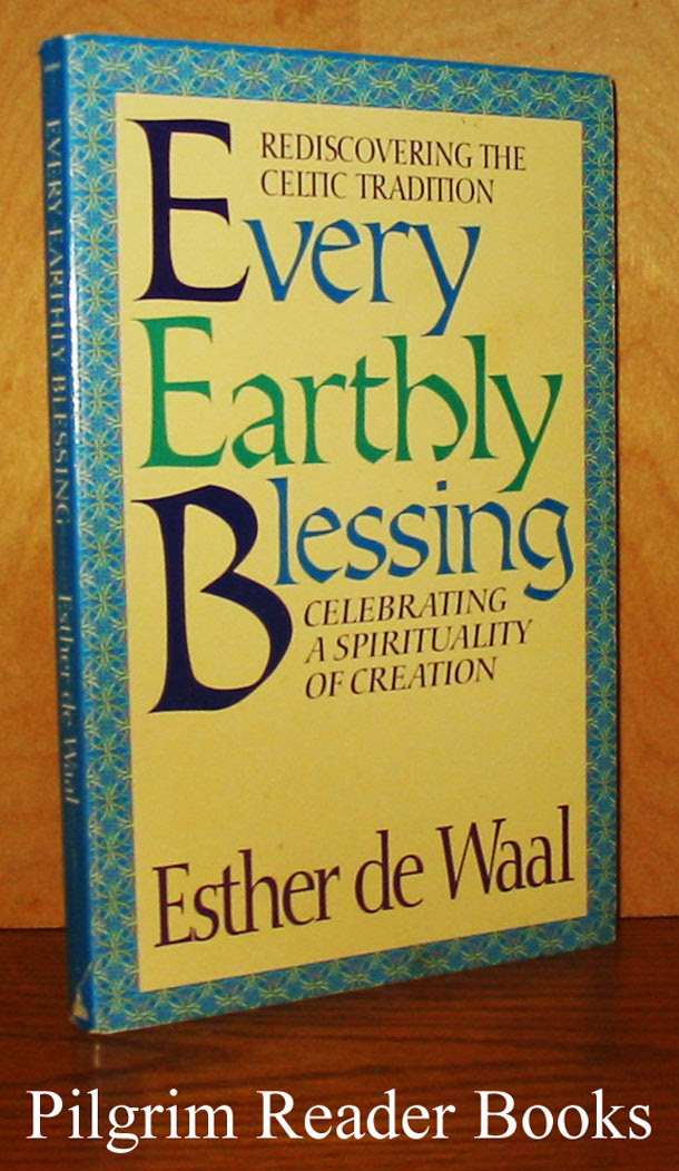 Image result for every earthly blessing esther de waal