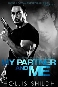 My Partner and Me by Hollis Shiloh
