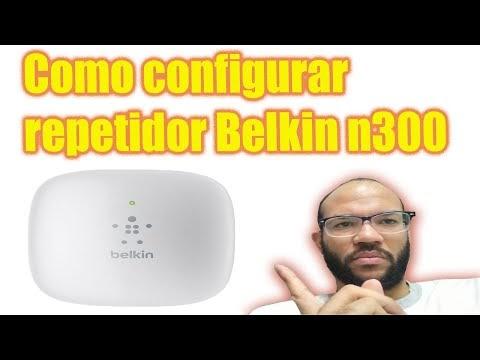 Como configurar belkin n300 repeater