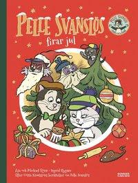 Pelle Svanslös firar jul (inbunden)